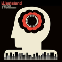 Uncle Acid & The Deadbeats- Wasteland (Rise Above Records, 2018)