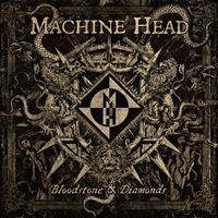 Robb Flynn megmutatja: Machine Head – Bloodstone & Diamonds (2014)