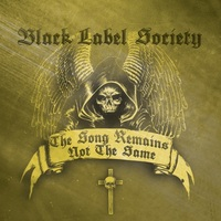 Egyről a kettőre - Black Label Society: The Song Remains Not The Same (2011)