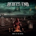 REBEL'S END - SIGN TO THE DEVIL (Pure Steel Records, 2021)