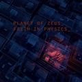 Planet Of Zeus - Faith In Physics (HPSR, 2019)