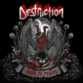 Destruction - Born to Perish (Nuclear Blast, 2019)