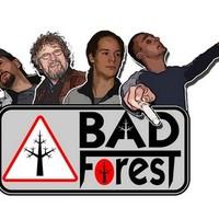 Koncertszervezők figyelmébe - Bad ForesT: Hallótávolságban (2011)