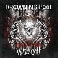 Drowning Pool - Hellelujah (EOne Music, 2016)