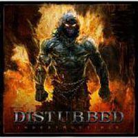 Figyeljék a kezemet, mert csalok! : Disturbed - Indestructible