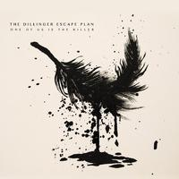 Gyilkos lemez: The Dillinger Escape Plan-One Of Us Is The Killer (2013)