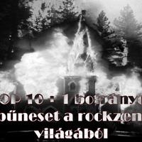TOP 10 + 1 botrányos bűneset a rockzene világából