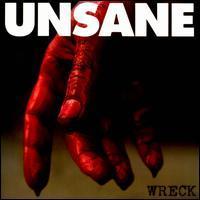 Őrület!: Unsane - Wreck