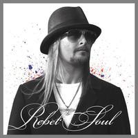 Kell a segítség: Kid Rock – Rebel Soul (2012)