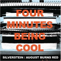 Four Minutes Being Cool: Silverstein/August Burns Red split