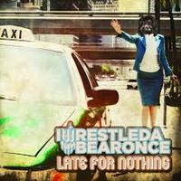 Semmi új: Iwrestledabearonce - Late for Nothing (2013)