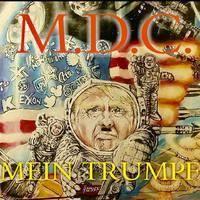 Punk legendák prosperálnak - Az új MDC lemez címe Mein Trumpf