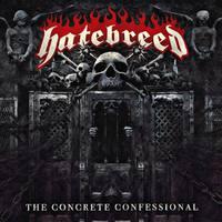 Hatebreed - Concrete Confessional (Nuclear Blast, 2016)
