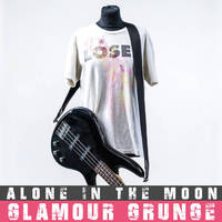 Alone In The Moon – Glamour Grunge (2017)