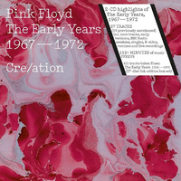 Pink Floyd a kezdetektől: megjelent a The Early Years 1967/72 Cre/ation