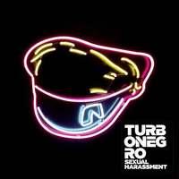Hanktelenül: Turbonegro - Sexual Harassment (2012)