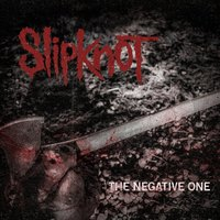 The Negative One - Új Slipknot-dal
