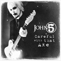 Hasít, mint a balta?: John 5 - Careful With The Axe (2014)