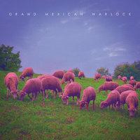 Grand Mexican Warlock - III (2016)