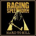 Raging Speedhorn - Hard To Kill (Cargo Records, 2020)