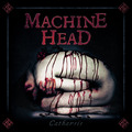 Machine Head - Catharsis (Nuclear Blast, 2018)
