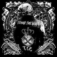 A több bizony néha több: Teenage Time Killers - Greatest Hits, Vol. 1. (2015)