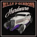 Billy F Gibbons: Hardware (Concord Records, 2021)