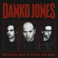 A javíthatatlan: Danko Jones - Rock And Roll Is Black And Blue (2012)
