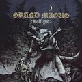 Grand Magus - Wolf God (Nuclear Blast, 2019)