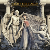 Light the Torch - Revival (Nuclear Blast, 2018)