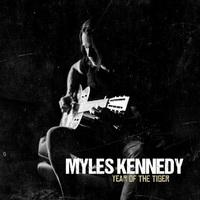Myles Kennedy – Year of the Tiger (Napalm Records, 2018)