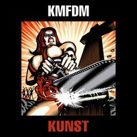 Bye, Bye Sascha: KMFDM - Kunst (2013)