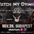 Watch My Dying és Omega Diatribe koncert Budapest szívében