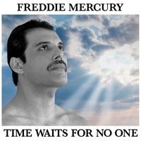 Time Waits For No One - Itt egy eddig kiadatlan Freddie Mercury-dal