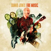 Akarsz rokkolni?: Danko Jones – Fire Music (2015)