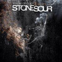 Várakozáson felül: Stone Sour -  House of Gold & Bones part 2. (2013)