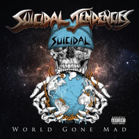 Suicidal Tendencies - World Gone Mad (Suicidal Records, 2016)