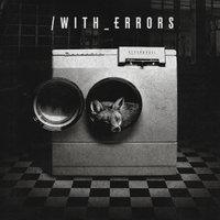 /with_errors - Újabb dalt adott ki a Norma Jean