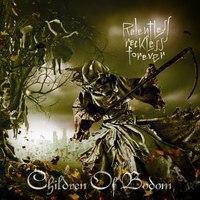 A könyörtelen finnek: Children Of Bodom-Relentless Reckless Forever (2011)