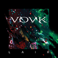 VOVK - Lair (Ruby Records, 2019)