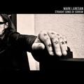 Mark Lanegan - Straight Songs Of Sorrow (Heavenly, 2020)