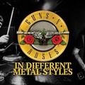 10 Guns N' Roses dal 10 különböző stílusban