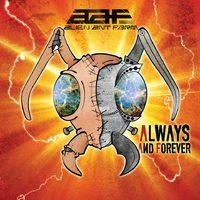 Nosztalgikus ufó hangyák : Alien Ant Farm -  Always and Forever  (2015)