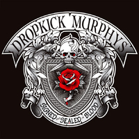 Csak a szokásos: Dropkick Murphys - Signed And Sealed In Blood (2013)