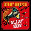 Asphalt Horsemen – Halld, amit mondok! (GrundRecords, 2019)