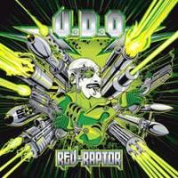 A smirgli hangú törpe visszatért: U.D.O. – Rev-Raptor