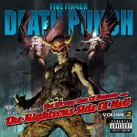 Addig üsd a vasat amíg meleg: Five Finger Death Punch – The Wrong Side of Heaven and the Righteous Side of Hell, Volume 2 (2013)