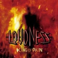 Loudness – Jön a King Of Pain