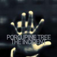 Szellemekkel táncoló: Porcupine Tree - The Incident