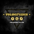 VolumeFeeder - The Element Of Fire
